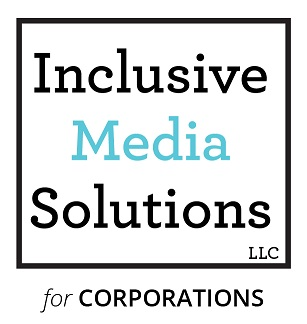 Inclusive Media Solutions for Corporations
